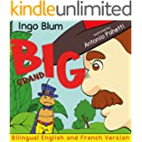 BIG - Grand: Bilingual French English Childrens Book (Kids Learn French 4)