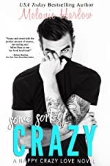 Some Sort of Crazy (Natalie and Miles): A Happy Crazy Love Novel Kindle Edition