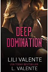 Deep Domination (Bought by the Billionaire Book 2) Kindle Edition