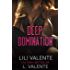 Deep Domination (Bought by the Billionaire Book 2)
