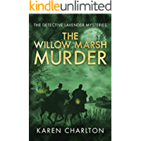The Willow Marsh Murder (The Detective Lavender Mysteries Book 6)