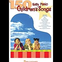 150 Easy Piano Children's Songs (Easy Piano (Hal Leonard)) book cover