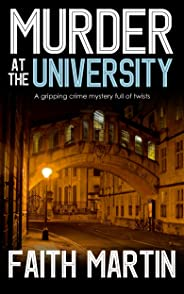MURDER AT THE UNIVERSITY a gripping crime mystery full of twists (DI Hillary Greene Book 2) (English Edition)
