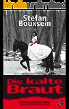 Die kalte Braut: Mordkommission Frankfurt: Der 4. Band mit Siebels und Till