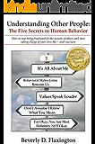 Understanding Other People: The Five Secrets to Human Behavior