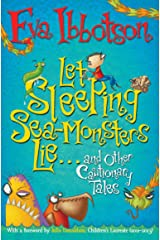 Let Sleeping Sea-Monsters Lie: and Other Cautionary Tales Paperback