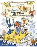 Le chevalier Arthus cherche enfant sachant lire et écrire pour aventures fantastiques