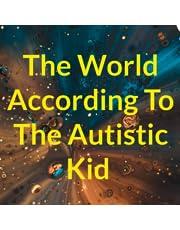 The Autistic Kid