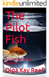 The Pilot Fish: An Early Woods Mystery (Early Woods Mysteries Book 2)