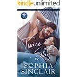 Twice Shy: A smart and steamy soulmates story. (Small-Town Secrets series Book 3)
