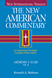 Genesis 1-11: An Exegetical and Theological Exposition of Holy Scripture (The New American Commentary)