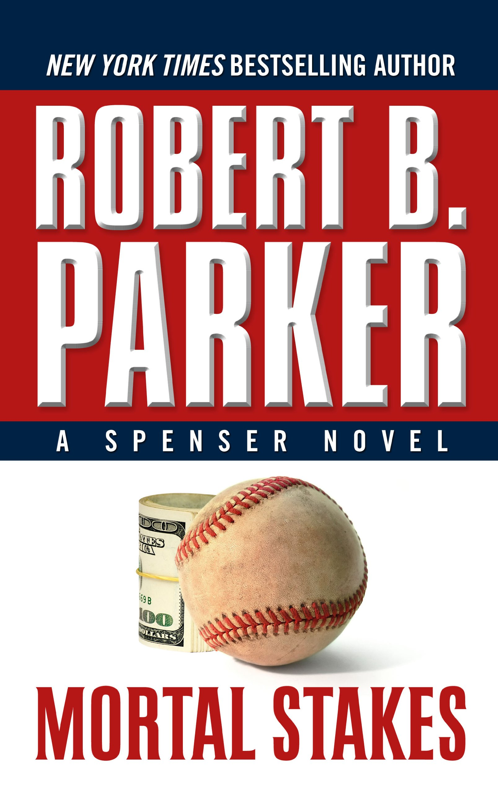 Mortal Stakes (Spenser, Book 3)