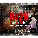 Rock on 2Night GUILTY GEAR LIVE 2016 初回盤(DVD同梱)
