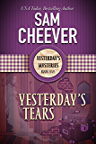 Yesterday's Tears (Yesterday's Mysteries Book 5)