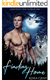 Finding Home: An MM Shifter Romance (Northpoint Wolves Book 1)