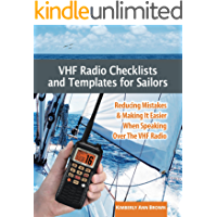 VHF Radio Checklists and Templates for Sailors: Reducing mistakes & making it easier when speaking over the VHF radio