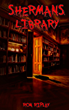 Sherman's Library (Novella Sized Preview Book 1)