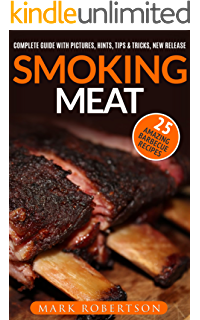 Smoking meat the best recipes of smoked meat unique smoking meat smoking meat 25 amazing barbecue recipes complete smoker guide for the best bbq forumfinder Gallery