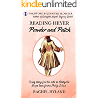 Reading Heyer: Powder and Patch