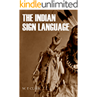 The Indian Sign Language (Expanded, Annotated)