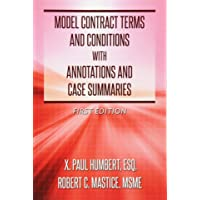 Model Contract Terms and Conditions with Annotations and Case Summaries