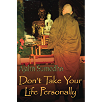 Don't Take Your Life Personally (English Edition)