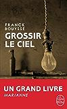 Grossir le ciel : Sélection Prix SNCF du Polar 2017
