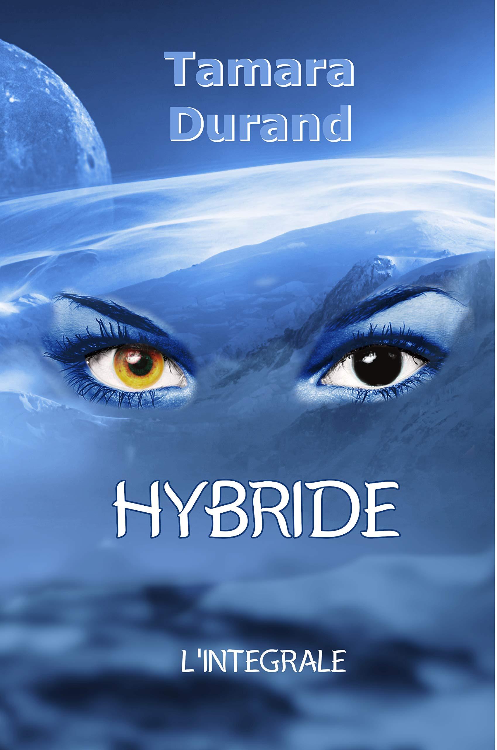 Hybride L'intégrale por Tamara Durand