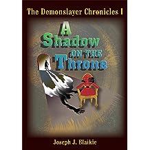 The Demonslayer Chronicles Vol. III: The Rogue Prince