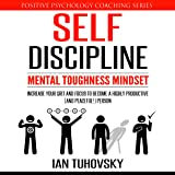 Self-Discipline: Mental Toughness Mindset