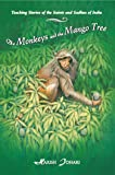 The Monkeys and the Mango Tree: Teaching Stories of
