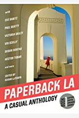 Paperback L.A. Book 1: A Casual Anthology: Clothes, Coffee, Crushes, Crimes Paperback