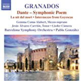 Granados: Dante, La nit del mort & Intermezzo aus Goyescas