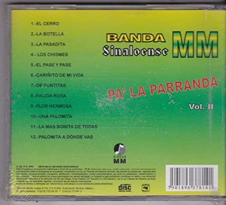 Banda Sinaloence Mm - Pala Parranda Vol II : Banda Sinaloence Mm - Amazon.com Music