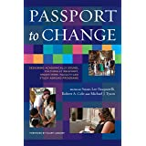 Passport to Change: Designing Academically Sound, Culturally Relevant, Short-Term, Faculty-Led Study Abroad Programs