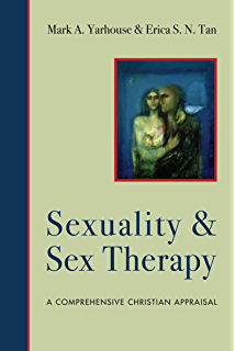 Authentic human sexuality an integrated christian approach sexuality and sex therapy a comprehensive christian appraisal christian association for psychological studies books fandeluxe
