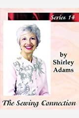 The Sewing Connection Series 14: Shirley Adams Sewing Connection Kindle Edition