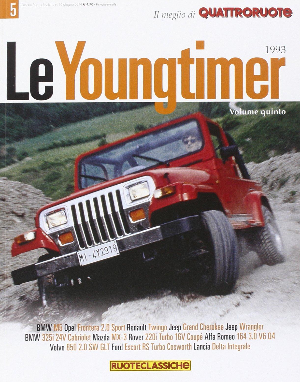 Le youngtimer. Il meglio di Quattroruote: 9788872127902: Amazon.com: Books