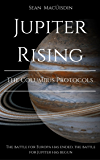Jupiter Rising - The Columbus Protocols (The Gliesium Chronicles Book 2)