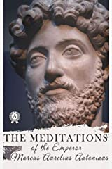 The Meditations of the Emperor Kindle Edition