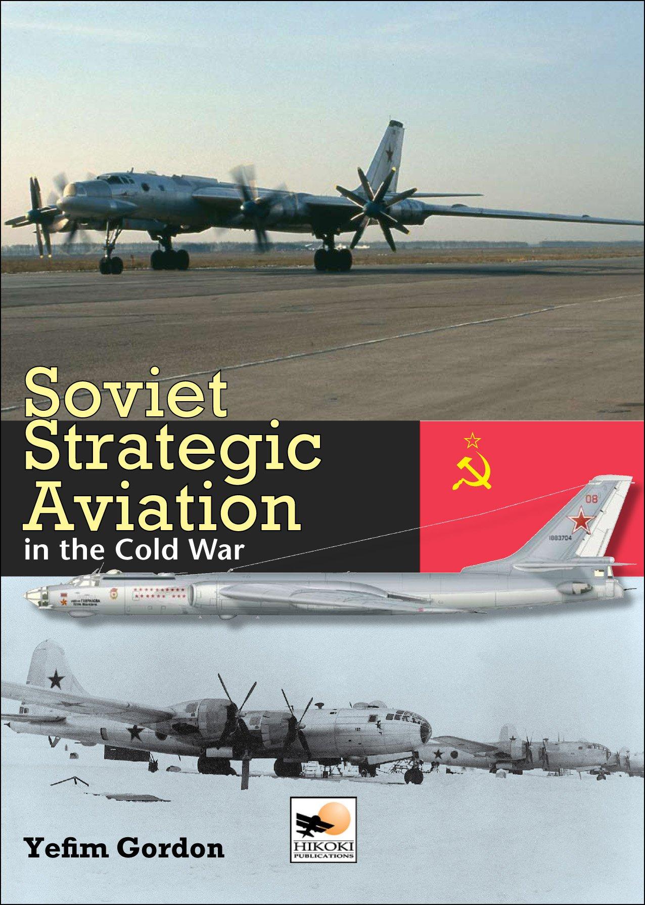 Soviet Strategic Aviation in the Cold War pdf