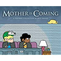 Mother Is Coming: A FoxTrot Collection by Bill Amend (Volume 42)