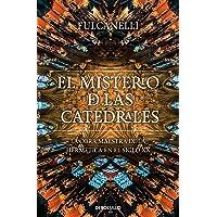El misterio de las catedrales: La obra maestra de la hermética en el siglo XX