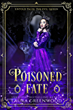 Poisoned Fate (Untold Tales Book 3)