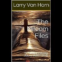 The Milcom Files: The Spectrum Monitor Volume 1 (2017-2018) (English Edition)