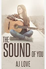 The Sound of You Kindle Edition