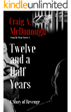 Twelve and a Half Years: A Story of Revenge (Mean Streets Book 1)