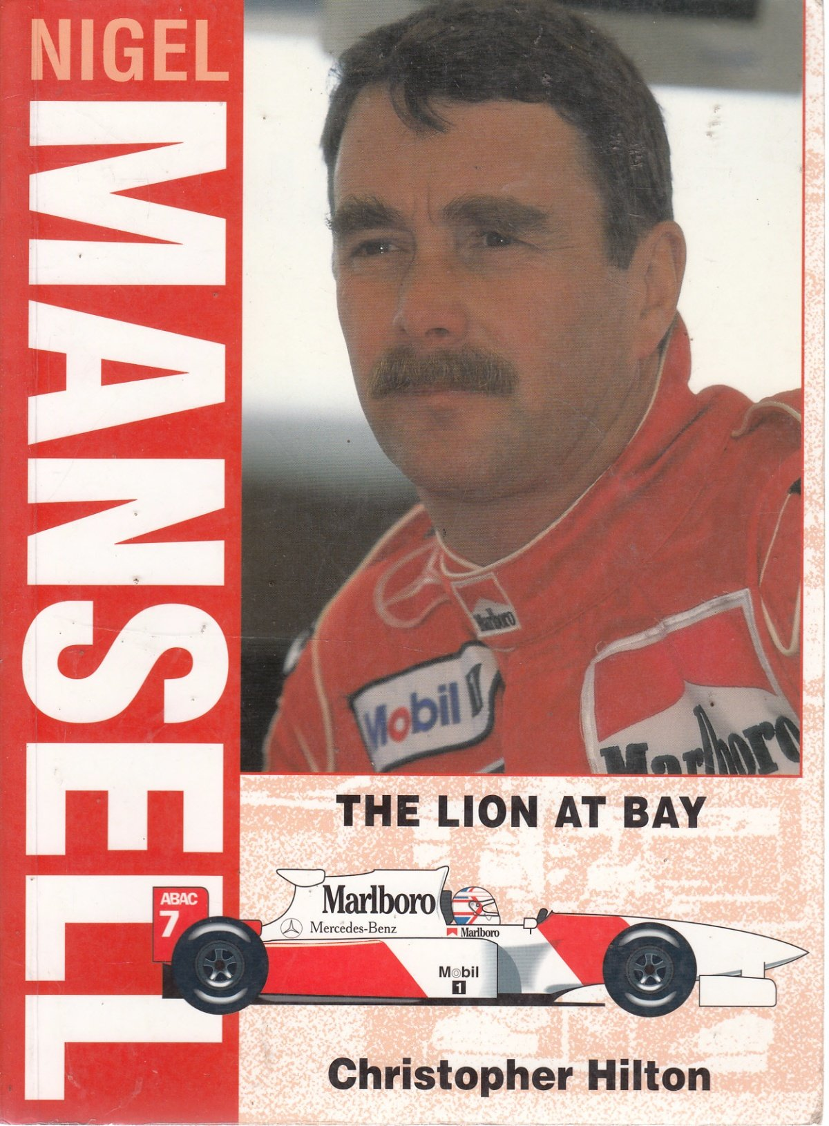 Nigel Mansell: The Lion at Bay