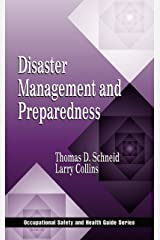 Disaster Management and Preparedness (Occupational Safety & Health Guide Series) Kindle Edition