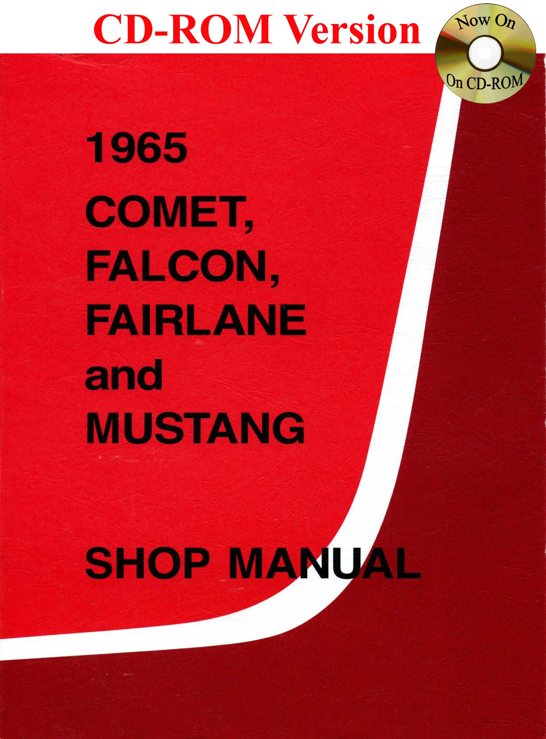1965 Comet Falcon Fairlane And Mustang Shop Manual Ford Motor Wiring Diagram Company David E Leblanc 9780967321127 Books